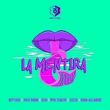 La Mentira (Remix)