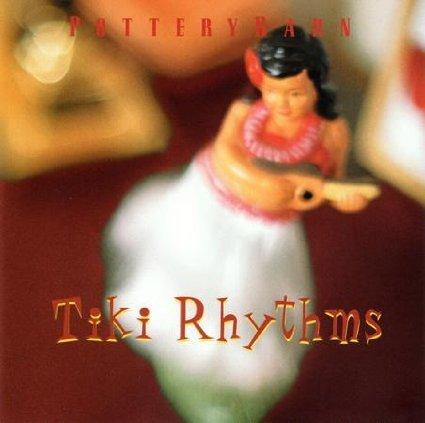 Pottery Barn - Tiki Rhythms