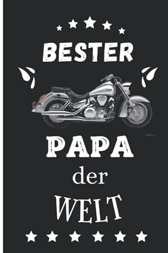 BESTER PAPA DER WELT: Motorrad -Notizbuch-A5-liniert-Journal-Notebook-Geschenke für Männer-Männer Geschenkideen Geburtstag-Männer Weihnachtsgeschenk