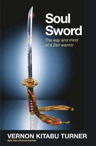 Soul Sword: The Way and Mind of a Zen Warrior (Watkins Spiritual Classics)