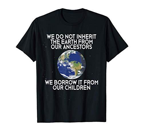 No heredamos la Tierra Ciencia Día de la Tierra 2021 Camiseta