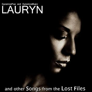 Lauryn and Other Songs from the Lost Files
