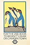Vintage London Underground FOR THE ZOO, BOOK TO REGENT'S PARK OR CAMDEN TOWN 250gsm ART CARD Gloss A3 Reproduction Poster by World of Art