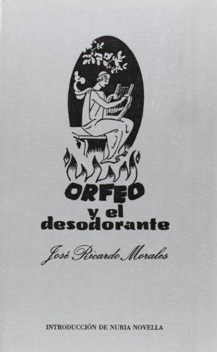 Orfeo y el Desodorante o el Ultimo Viaje a los Infiernos (Articulo...