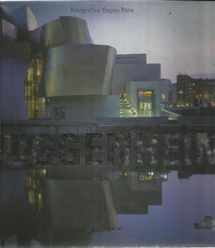 Guggenheim: New York, Venice, Bilbao, Berlin by Aurora Cuito (2001-07-31)