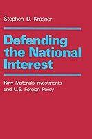 Defending the National Interest (Center for International Affairs, Harvard University)