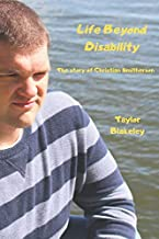 Life Beyond Disability: The story of Chrisitan Smitherson