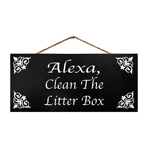 JennyGems Alexa Clean The Litter Box | Funny Cats Sign | Home Decor Accent | Cat Signs | Cat Gifts | Made in USA