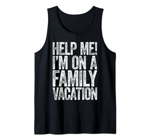 Help Me I'm On A Family - Camiseta para vacaciones Camiseta sin Mangas