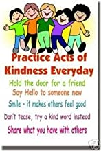 Practice Acts of Kindness Everyday - Classroom Motivational Poster