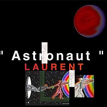 "(Laurent ')""Astronaut"""