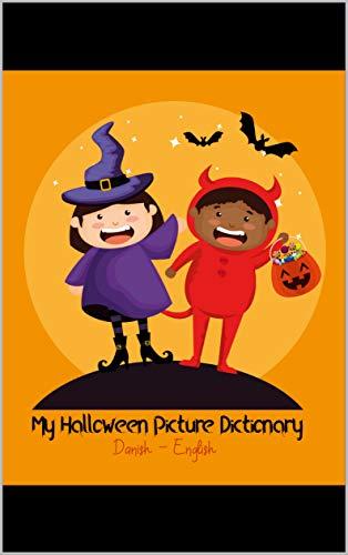 My Halloween Picture Dictionary: Bilingual Danish-English (English Edition)
