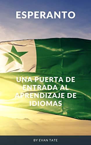 Esperanto: Una puerta de entrada al aprendizaje de idiomas
