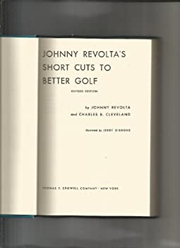 Hardcover Johnyy Revolta's Short Cuts to Better Golf Book