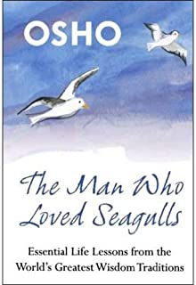 The Man Who Loved Seagulls by Osho - Paperback