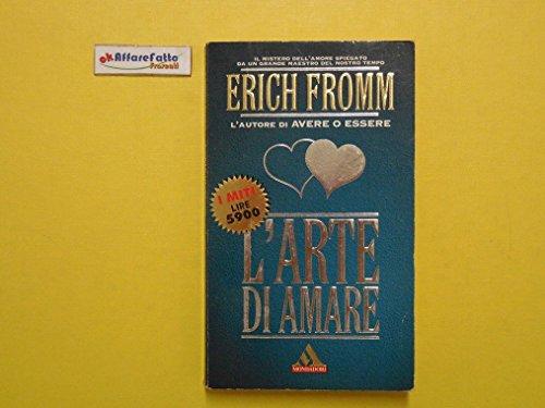 J 4508 LIBRO L?ARTE DI AMARE DI ERICH FROMM 1995