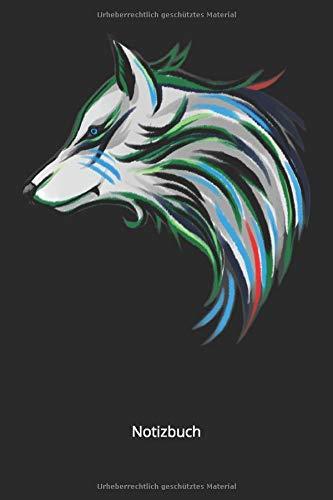 Notizbuch: Wolfskopf Wolf Raubtier Rudel Wolfsgeheule Geschenk (Liniertes Notizbuch mit 100 Seiten für Eintragungen aller Art)