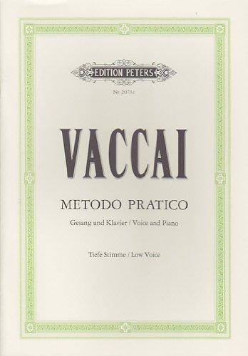 EDITION PETERS VACCAI - METHODE PRATIQUE (VOIX GRAVE) Educational books Song