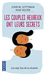 Les couples heureux ont leurs secrets de John M. GOTTMAN