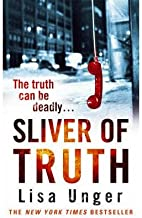 [(Sliver of Truth)] [ By (author) Lisa Unger ] [February, 2009]