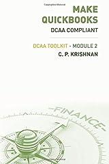 Make QuickBooks DCAA Compliant: DCAA ToolKit - Module 2 (Volume 2) Paperback