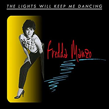 The Lights Will Keep Me Dancing