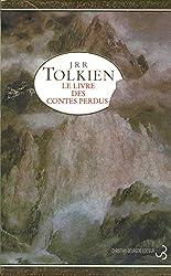 Le livre des contes perdus t 1 de J.R.R. Tolkien