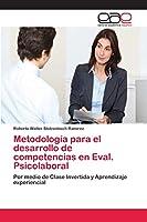 Metodología para el desarrollo de competencias en Eval. Psicolaboral