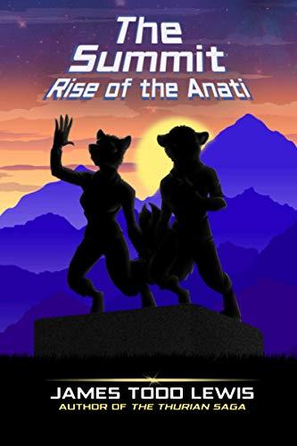 The Summit: Rise of the Anati (Thurian Saga, Band 4)