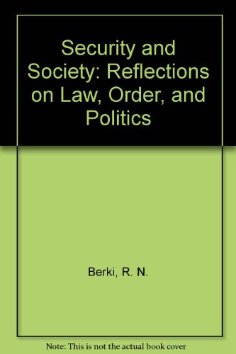 Security and Society: Reflections on Law, Order, and Politics