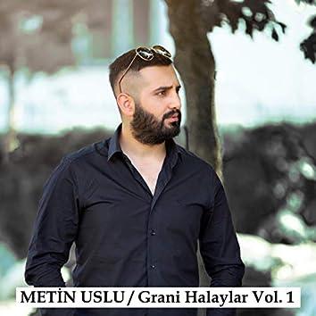 Grani Halaylar, Vol. 1