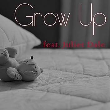 Grow Up (feat. Juliet Dale)