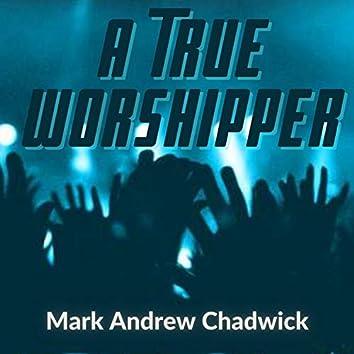 A True Worshipper