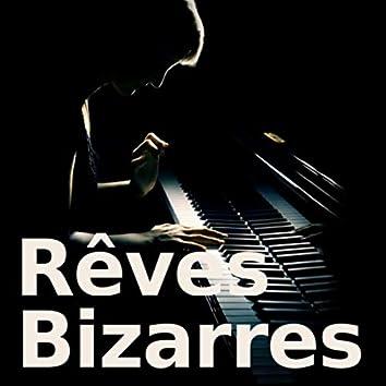 Rêves bizarres (Piano Version)