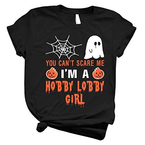 AUCAR Hobby Lobby Girl Halloween You Can't Scare Me Unisex T Shirt Hoodie Sweatshirt