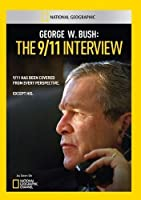 George W. Bush: The 9/11 Interview [DVD] [Import]