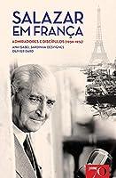 Salazar em França (Portuguese Edition)