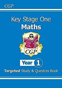 KS1 Maths Targeted Study & Question Book - Year 1 (CGP KS1 Maths) from Coordination Group Publications Ltd (CGP)