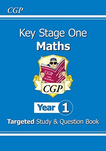 KS1 Maths Targeted Study & Question Book - Year 1 (CGP KS1 Maths)
