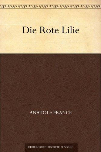 Couverture du livre Die Rote Lilie (German Edition)