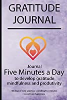Gratitude journal: Journal Five minutes a day to develop gratitude, mindfulness and productivity By Simple Live 7151