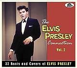 The Elvis Presley Connection Vol.2