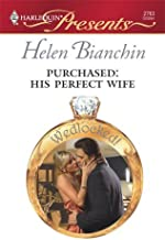 Purchased: His Perfect Wife (Wedlocked!)