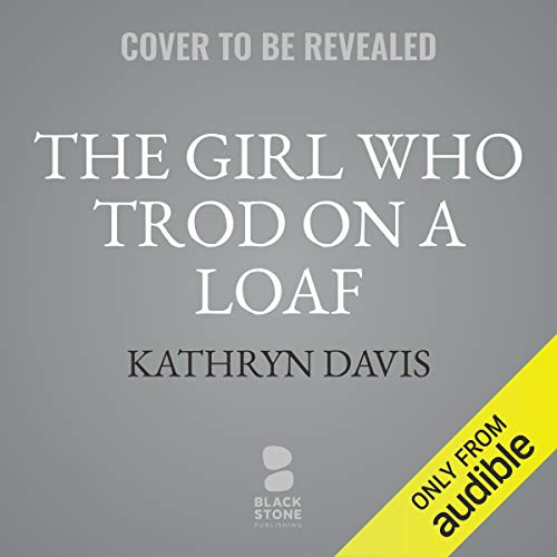 The Girl Who Trod on a Loaf cover art