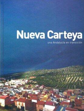 NUEVA CARTEYA. UNA ANDALUCIA EN TRANSICION