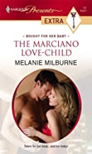 The Marciano Love-Child (Bought for Her Baby Book 4)