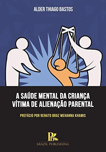 A saúde mental da criança vítima de alienação parental
