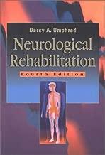 By Darcy Ann Umphred - Neurological Rehabilitation: 4th (fourth) Edition