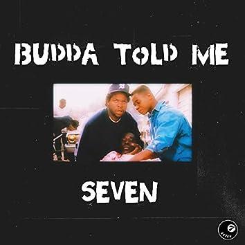 Budda Told Me