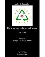 Controversia del toro y el torero; La cena (Letras Hispánicas)